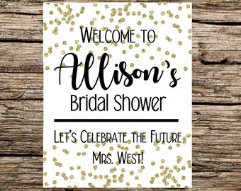 Customized - Printable - Large Bridal Shower Welcome Sign  - Gold and White