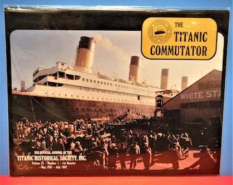 TITANIC COMMUTATOR MAGAZINE...Official Publication Of The Titanic Historical Society...1st Quarter Of 1997