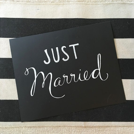 "Custom Calligraphy ""JUST MARRIED"" White  Ink Chalkboard Art Print / Heavyweight Chalkboard Paper and Chalk Pen / Frameable /"