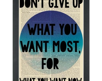 Inspiring Quote Print, Don't give up what you want most,  Dictionary Art Print, Wall Art
