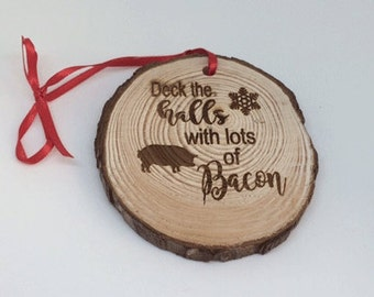 bacon Ornament, bacon christmas, bacon lovers gift, personalized bacon gift, funny bacon gift, bacon saying, I love bacon gift