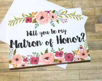 Will You Be My Matron of Honor Card - Bridesmaid Card - Be My Matron of Honor - Maid of Honor Wedding Card - Bridesmaid Thank You Card