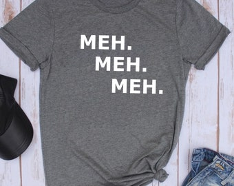 Meh Shirt // Meh // Meh Meh Meh // Funny Shirt // Tumblr Shirt // Funny Women's shirt // emoji shirt // funny emoji // meh emoji