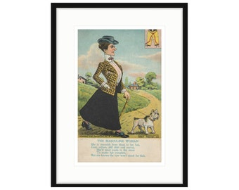 The Masculine Woman, Framed print of a 1905 postcard.  Two sizes, two frame options. FREE SHIPPING