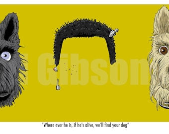 """Original """"Where ever he is, if he's alive, we'll find your dog"""" Isle of Dogs Art Print Poster Wes Anderson"""