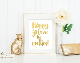 Happy Girls Are the Prettiest Print / Audrey Hepburn Quote Print / Gold Foil Print / ACTUAL FOIL / Happy Print / Positive Print