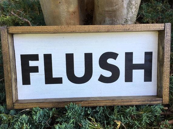 Bathroom Flush Sign, Custom Home Decor, Farmhouse Style Decor, Rustic Decor