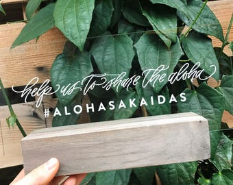 Acrylic Hashtag Sign - Hawaii Calligraphy