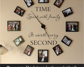 Time Spent With Family Is Worth Every Second Wall Decal   Family Wall Decal    Family