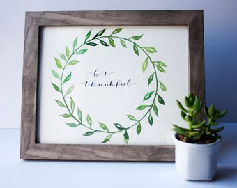 Be Thankful, Original Watercolor, Wreath, Holiday Gift, Thanksgiving, Christmas, Painting
