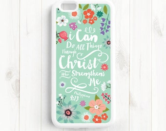 Philippians 4:13 I Can Do All Things Through Christ, Bible Verse, iPhone 4s 5s 5c 5 6 7 Plus Case, Galaxy S3 S4 S5 Case, Note 3 4 Case Qt54
