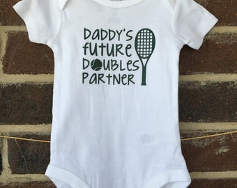 Baby Tennis Bodysuit, Daddy or Mommy's Future Doubles Partner One-Piece Outfit, Baby Shower Gift, Newborn Tee