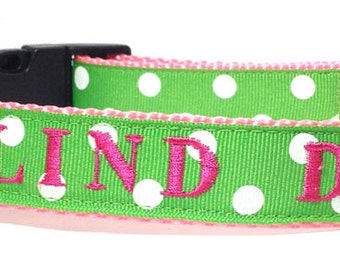 Embroidered - Blind Dog Collar - one inch wide dog collar