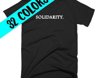 Solidarity Shirt, Political Shirt, Humanity T-Shirt, Protest Shirt, Solidarity Shirt, Make a Difference, Kindness Shirt, Compassion Shirt