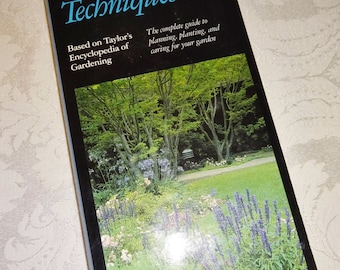 Vintage Gardening Book Taylor's Gardening Techniques 1991 Color Illustrated Paperback