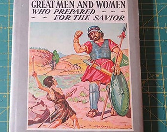 Great Men and Women Who Prepared for the Savior | Daniel A Lord, S.J. | Old Testament | Vintage Catholic Children's Book |