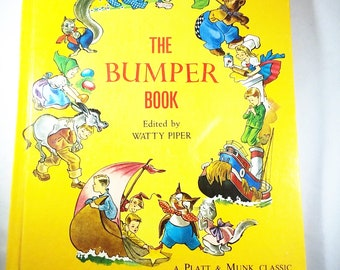 1961 The Bumper Book A Harvest of Stories and Verses; Deluxe Edition, Hardcover Platt and Munk Watty Piper Eulalie