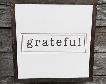 "Grateful | handmade wood sign | 13"" x 13"" 