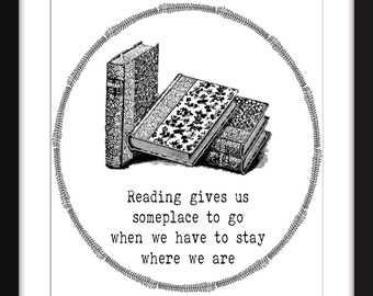 Reading Gives Us Someplace To Go Unframed Literary Print