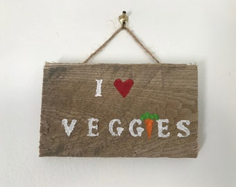 "Rustic Pallet Wood Sign ""I Love Veggies"""