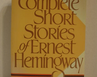 The Complete Short Stories (Finca Vigia Edition) by Ernest Hemingway