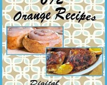 692 Orange Recipes E-Book Cookbook Digital Download