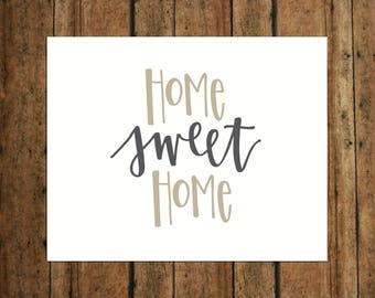 Home Sweet Home | Digital Print | Calligraphy | Tan & Gray