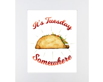 Taco Tuesday Print, Taco Lover Picture, Funny Taco Print, Taco Wall Decor, Gift for her under 20, Gift for him under 20, Tacos Silly