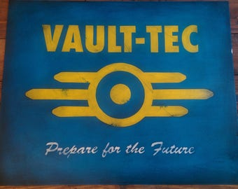 Fallout 4 - Vault Tec metal sign -Prepare for the future- (hand made/weathered)