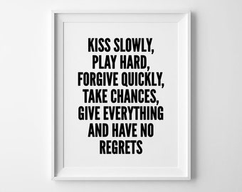 Wall Art Print, Typography Quote, Wall decor, Home, Black and White, Minimalist, Scandinavian, Kiss Slowly