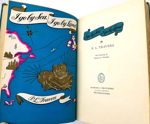 I Go By Sea, I Go By Land by P.L. Travers, Illustrated by Gertrude Hermes 1941 1st Edition, Hardcover HC, World War II YA Fiction