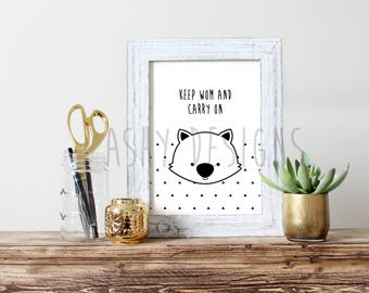 WOMBAT - KEEP WOM And Carry On - Fun Pun Monochrome Design - Kids Adult Wall Art - Winter Gift Idea Home Decor Black White - Aussie Animals