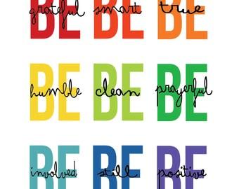 Nine Be's rainbow print art be grateful be smart be true be humble be clean be prayerful be involved be still be positive Gordon B. Hinckley