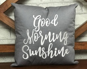 50% OFF Sale Good Morning Sunshine Hand Embroidered Pillow, READY To Ship, Wedding, Mother's Father's Day, Dorm Decor Pillow