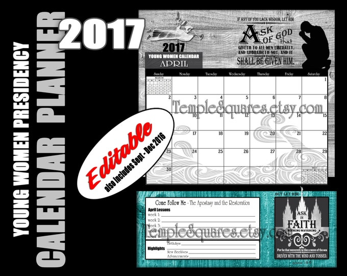 Printable YW Young Women Presidency Editable 2017 Monthly Calendars Planners A bundle of 15 months Ask of God, Ask in Faith instant download