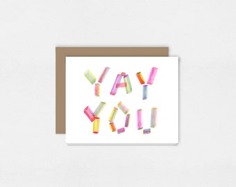 Celebration Greeting Card | Watercolor Art Print | Yay You | Congratulations | Graduation | Birthday | 5x7