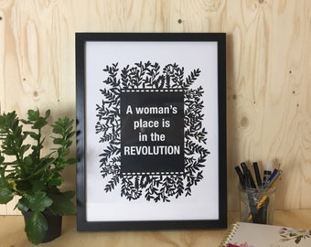 Inspirational Quotes, Feminist Poster, Unframed, Motivational Quote, Girl Power, Feminist Art, Feminism, A Woman's Place is in the Revolutio
