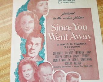 "1928 Sheet Music ""Together"" from Movie Since You Went Away Claudette Colbert, Jennifer Jones, Joseph Cotten, SHirley Temple and others"