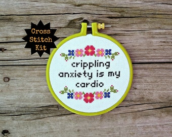 Cute Cross Stitch Kit, Crippling Anxiety, Funny Cross Stitch Quote, Beginner Stitch Kit, Learn To Stitch, Easy Xstitch Kit, Modern Pattern