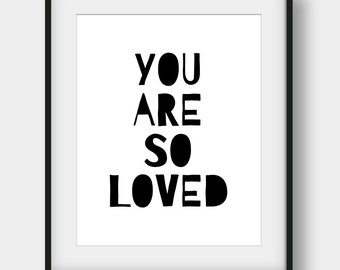 60% OFF You Are So Loved Print, Nursery Poster, Nursery Print, Scandinavian Print, Kids Room Decor, Kids Wall Art, Black And White