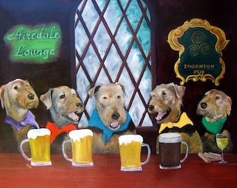 "Airedale Terrier Art Print of an original oil painting ""Happy Hour"" - St. Patricks Day-8x10-Dog Art"