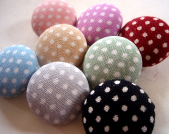 Buttons - Eight Polka Dot Fabric-Covered Polka Dot Buttons - You Choose the Color & Size - Custom Mod Fabric Buttons - Tiny Dots Button Set