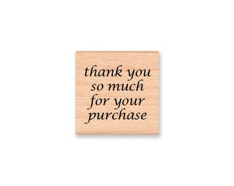 thank you so much for your purchase - Script font -  wood mounted rubber stamp(14-04)