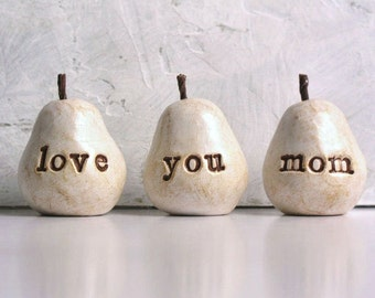Gift for mom / Mother's Day gift for her / 3 love you mom pears / gift for women / pears gift / gifts for mothers