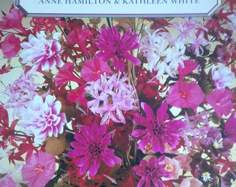 1993 Paperback Edition Making Silk Flowers by Hamilton and White -144 pages of Complete Instructions for Over 60 Flowers & Foliage - Wedding