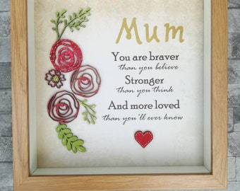 MUM you are braver than you believe box frame