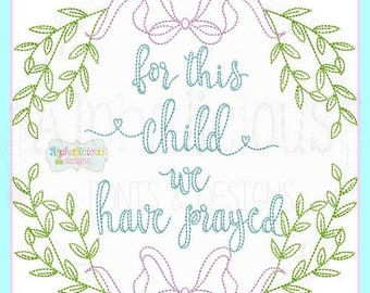 For This Child We Have Prayed Laurel Wreath