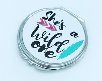 Compact mirror. Pocket mirror. She's a wild one. Customized gifts. Gifts for teenager girls. teen girl gift ideas. Makeup mirror. handheld.