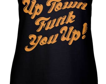 Funk You Up Womens Racerback Tank Top - Funny Humor Orange Family Drinks Friends Great Night - DT-00399