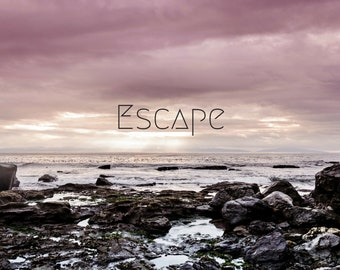 Escape PRINT, ocean beach landscape photo, pacific waters dramatic inspirational quote home decor wall art seaside gift nautical bedroom zen